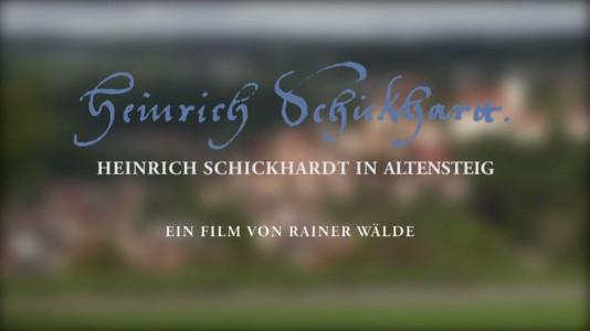 Heinrich Schickhardt Film